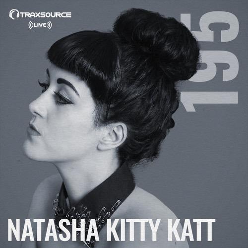 Traxsource Live Natasha Kitty Katt
