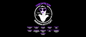 Natasha Kitty Katt Tour 2019
