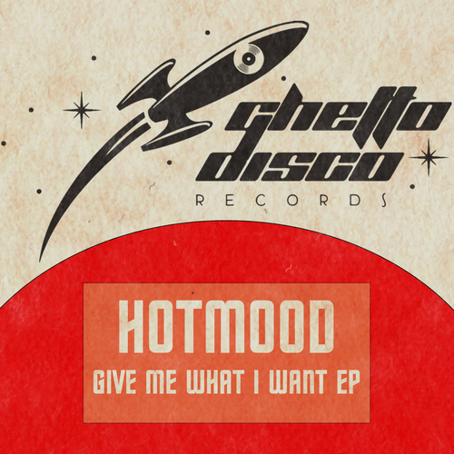 Hotmood Ghetto Disco Records